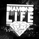 RDR006 - Diamond Life - Want Some More