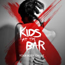 RDR002 - Kids At The Bar - Your Body On Me