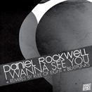 RDR013 - Daniel Rockwell - I Wanna See You