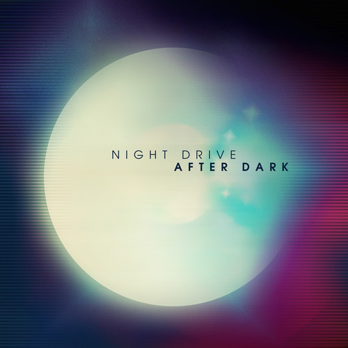 night drive after dark remixes